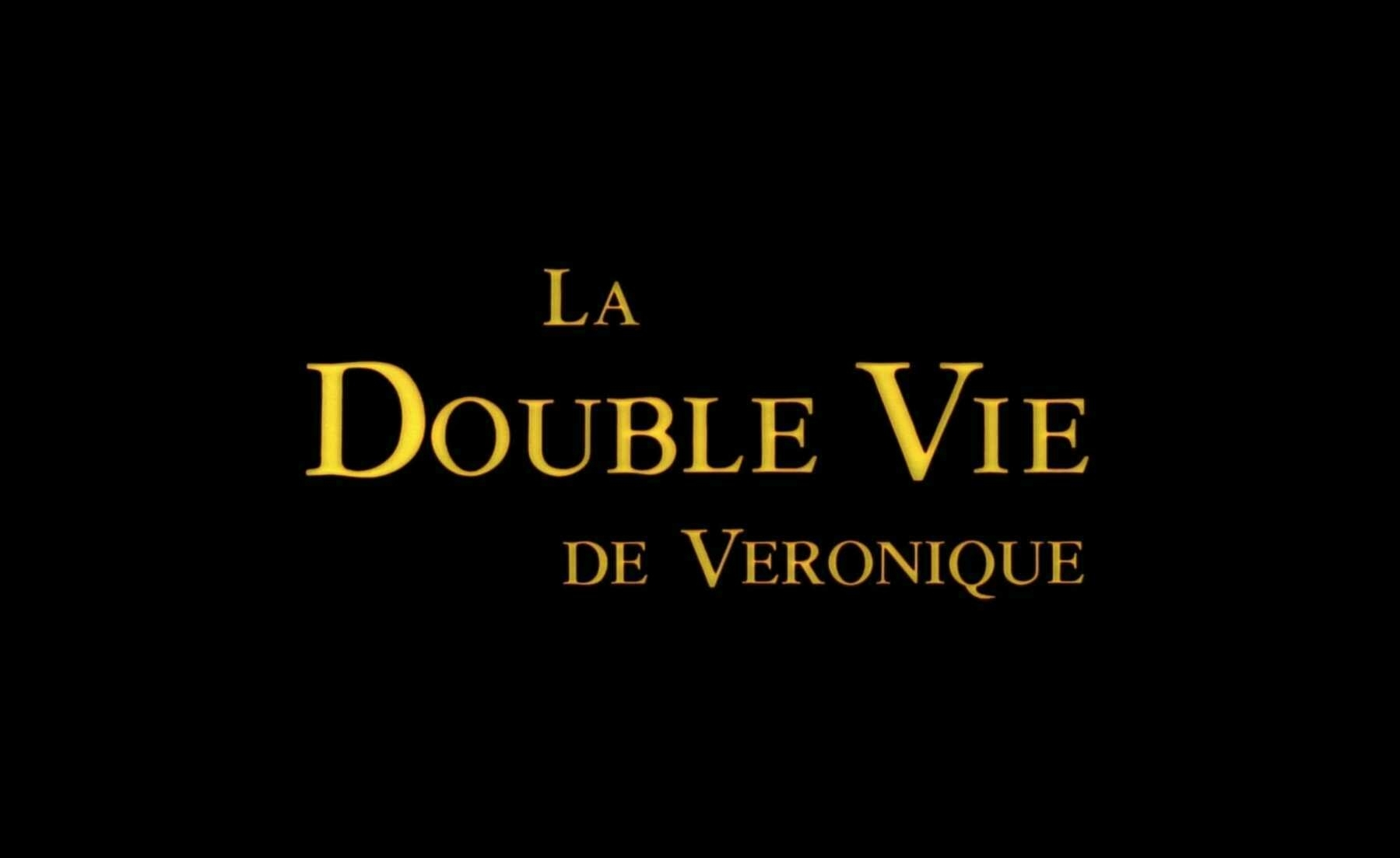 The title card for the film, The Double Life of Véronique.