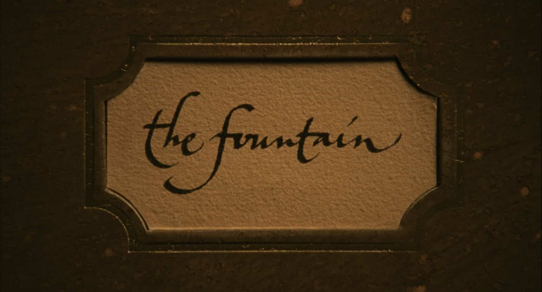 The title card for the film, The Fountain.